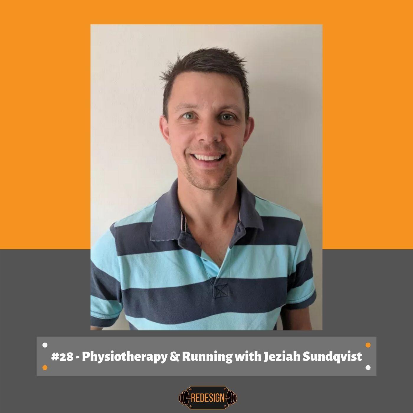 Episode 034 - Jeziah Sundqvist - Chronic Pain, Running & Physiotherapy