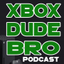 Artwork for XBOX DUDE BRO - Episode 2