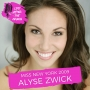Artwork for Miss New York 2009 Alyse Zwick - Working a Dual Career in New York City in Hosting and News