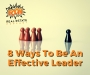 Artwork for Episode 093 - 8 Ways To Be An Effective Leader (Part 2)