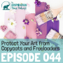 Artwork for 044: Protect Your Art from Copycats and Freeloaders with Legal Expert Katie Lane