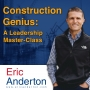 Artwork for 45 - How One Construction Leader Used the Eisenhower Matrix to Reduce Overwhelm and Increase Effectiveness