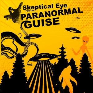Skeptical eye for the Paranormal Guise Podcast