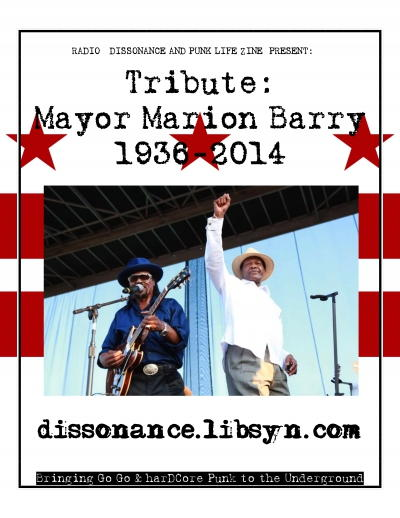 Marion Barry Tribute Go Go Show Presented By Punk Life Zine