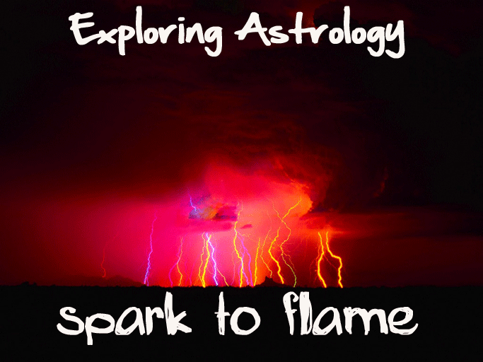 Exploring Astrology: Spark to Flame