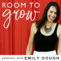 Artwork for 001 - Why Room to Grow and Meet Emily