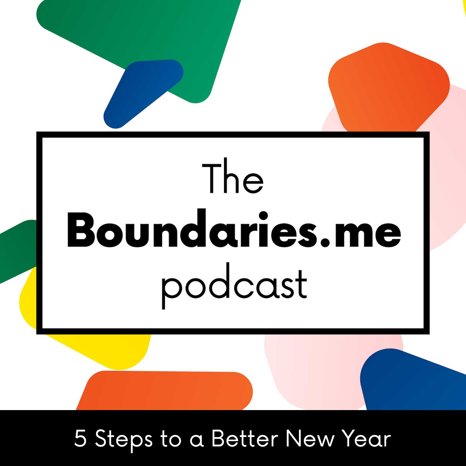Episode 4 - Five Steps to a Better New Year