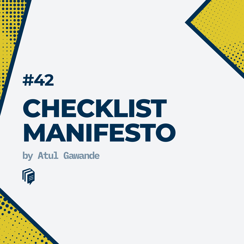 42: Checklist Manifesto (خلاصهی کتاب چک لیست)