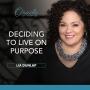 Artwork for EP38: Deciding to Live on Purpose