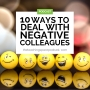 Artwork for 10 Ways to Deal With Negative Colleagues