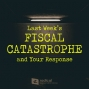 Artwork for 523-Last Week's Fiscal Catastrophe and Your Response