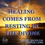 Artwork for 02-03-19 Healing Comes from Resting in the Divine