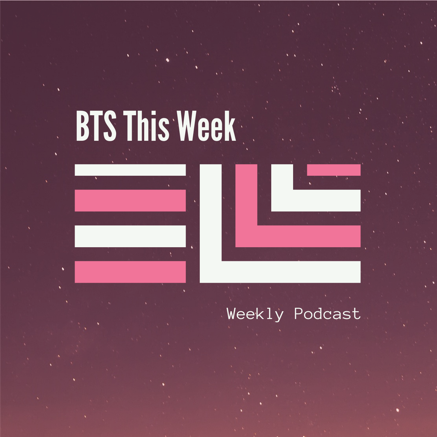 BTS This Week | Listen via Stitcher for Podcasts