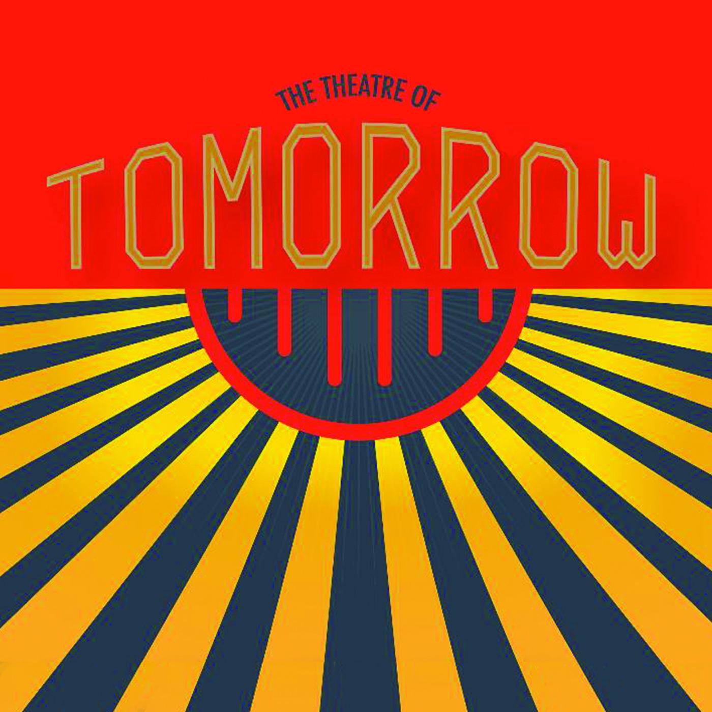 The Theatre of Tomorrow show art
