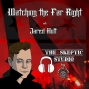 Artwork for Watching the Far Right with Jared Holt