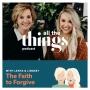 Artwork for Ep 08 | The Faith to Forgive