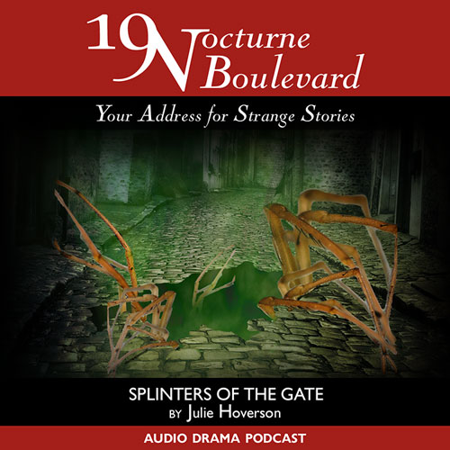 19 Nocturne Boulevard - Splinters of the Gate