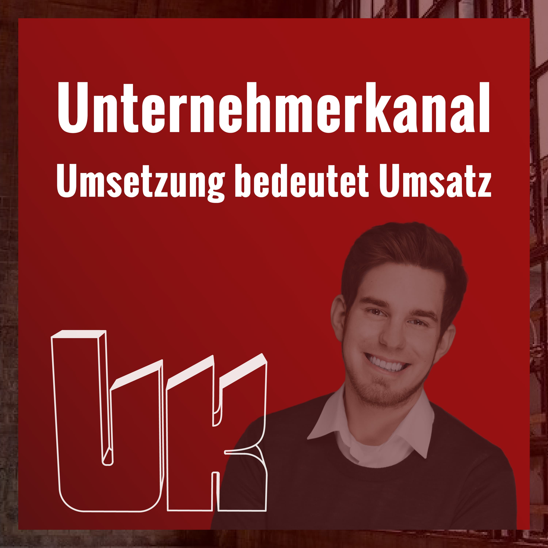 Der Unternehmerkanal Podcast - mit Hendrik Klöters