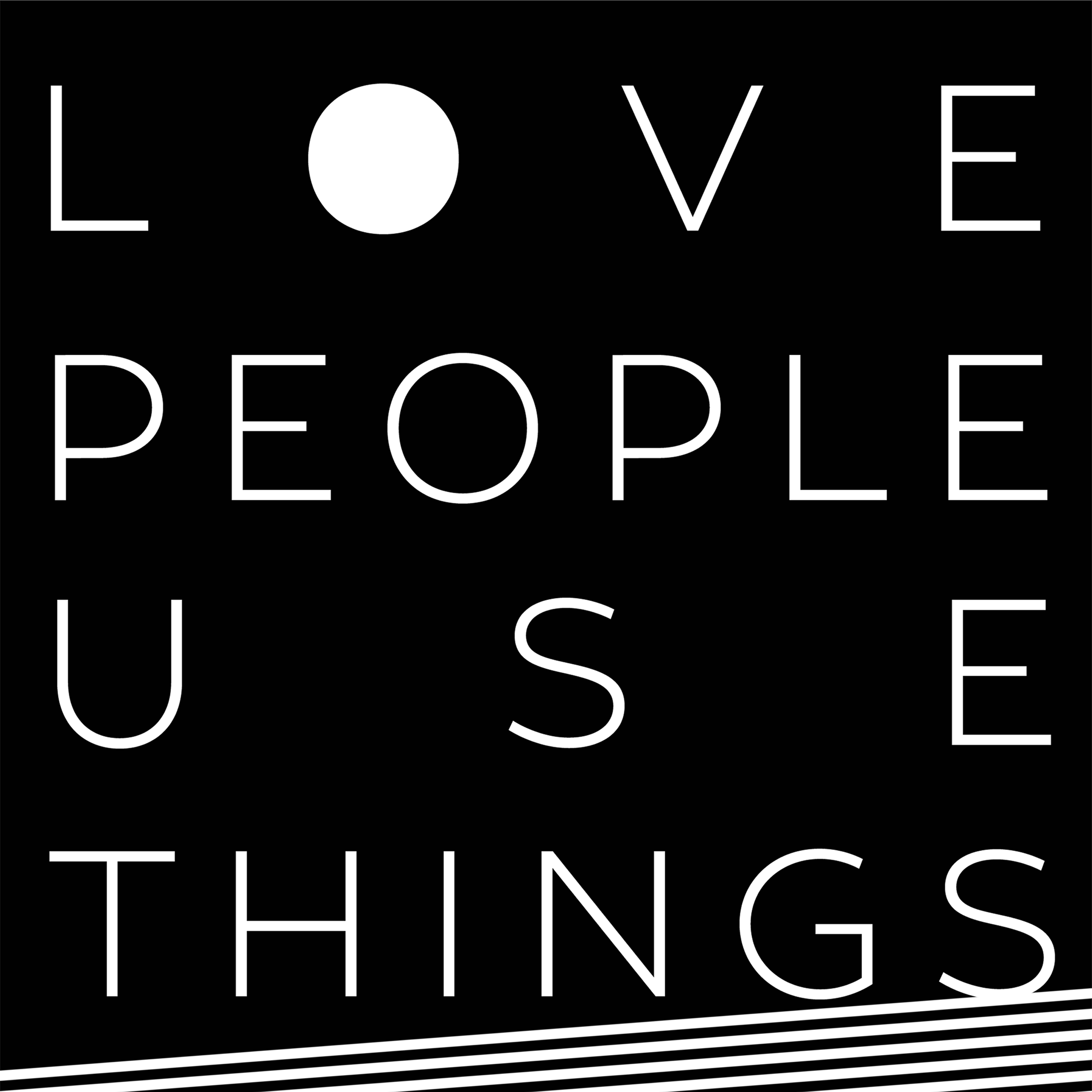 Love People Use Things show art