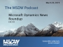 Artwork for MSDW Podcast: A Microsoft Dynamics news roundup on Portals, PSA, PowerApps, product previews, and more