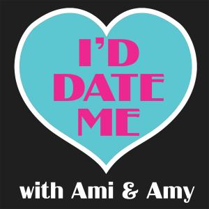 I'd Date Me