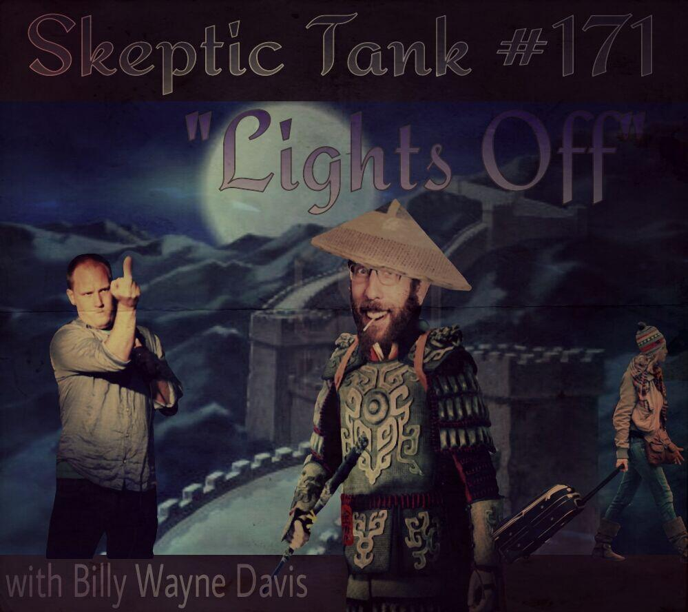 #171: Lights Off (@BillyWayneDavis)