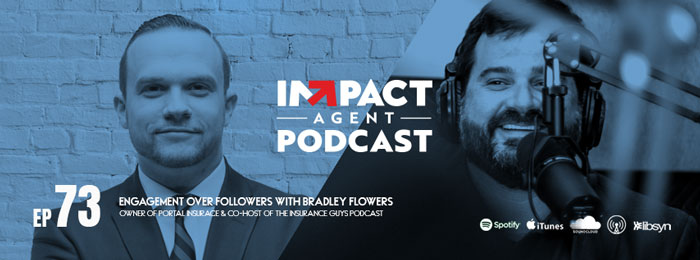 Bradley Flowers on the IMPACT Agent Podcast