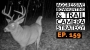 Artwork for EP. 159: Aggressive Public Land Hunting, Late Season Camera Strategies & Planning DIY Hunts