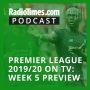 Artwork for Premier League 2019/20 on TV: Week 5 preview