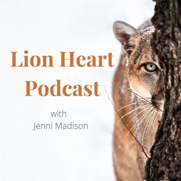 Lion Heart Your True Nature with Jenni Madison - E1