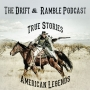 Artwork for Drift And Ramble Podcast Season 1 Episode 4 Bodie Ghost Town