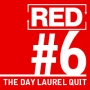 Artwork for RED 006: The Day Laurel Quit...