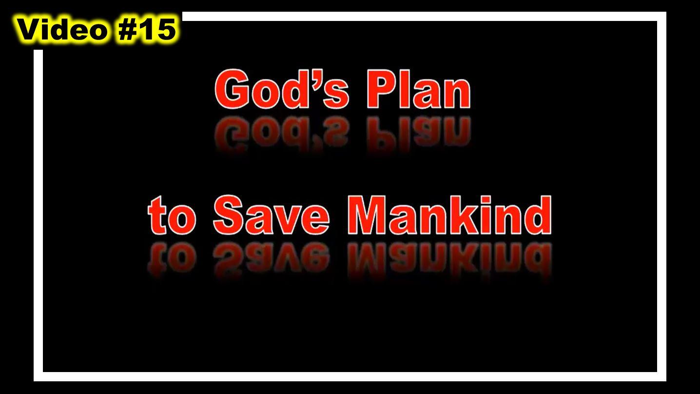 #15 - GOD's SALVATION PLAN