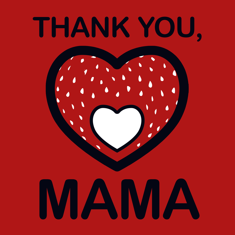Thank You, Mama show art