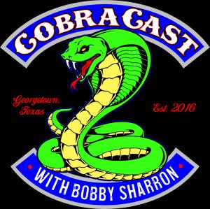 CobraCast Podcast with Bobby Sharron