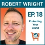 Artwork for Legal Matters to Consider When Branding Your Business with Robert Wright, Ep #18