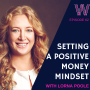 Artwork for 62 Setting a positive money mindset with Lorna Poole