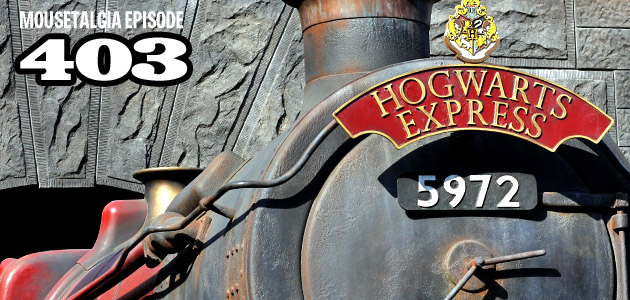 Mousetalgia Episode 403: Soarin', The Wizarding World of Harry Potter