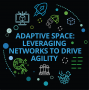 Artwork for  Adaptive space: Leveraging networks to drive agility