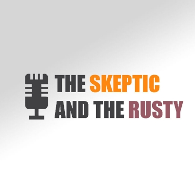 The Skeptic and the Rusty show image