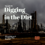 "Artwork for ""Oil and Men Pt 2: Digging in The Dirt"" w/ Dylan Rhys Howard"