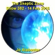 The Skeptic Zone #382 - 14.Feb.2016