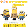 Artwork for MovieFaction Podcast - Minions