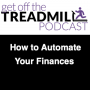 Artwork for How to Automate Your Finances