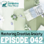 Artwork for 042: Mastering Creative Anxiety with Eric Maisel