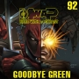 Artwork for MwaP Episode 92: Goodbye Green