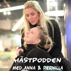 Hästpodden med Anna och Pernilla