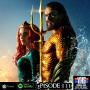 Artwork for YHS Ep: 131 - Aquaman Reactions and Review plus The Compound Has Arrived!