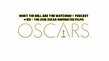 #103 - The Oscar Nominees