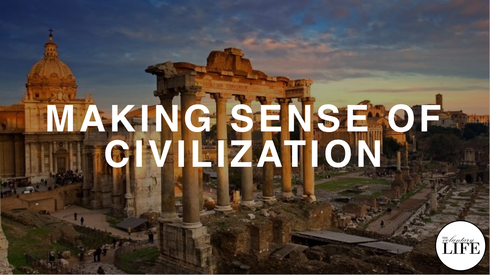 228 Making Sense Of Civilization